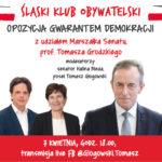 Klub Obywatelski z udziałem Marszałka Senatu, prof. Tomasza Grodzkiego